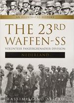 63202 - Afiero, M. - 23rd Waffen SS Volunteer Panzer Grenadier Division 'Nederland'. An Illustrated History