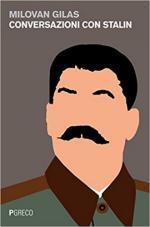 63219 - Gilas, M. - Conversazioni con Stalin