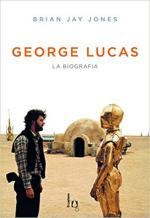 63231 - Jones, B.J. - George Lucas. La biografia