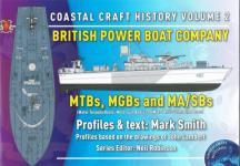 63249 - Zudhoek, A. - Coastal Craft History Vol 2. British Power Boat company MTBS,MGBs and MA/BSs
