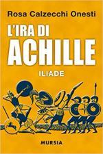 63259 - Calzecchi Onesti, R. - Ira di Achille. Iliade (L')