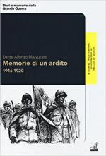 63268 - Mazzucato, D.A. - Memorie di un Ardito 1916-1920
