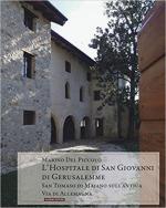63276 - Del Piccolo, M. - Hospitale di San Giovanni di Gerusalemme. San Tommaso di Majano sull'antica via di Allemagna (L')