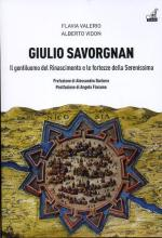63280 - Valerio-Vidon, F.-A. - Giulio Savorgnan. Il gentiluomo del Rinascimento e le fortezze della Serenissima