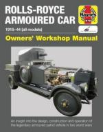 63300 - Fletcher, D. - Rolls Royce Armoured Car Owner's Workshop Manual. 1915-1944 All Models