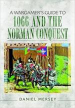63313 - Mersey, D. - Wargamer's Guide to 1066 and the Norman Conquest (A)