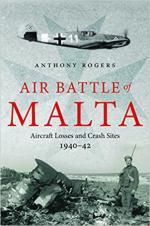 63315 - Rogers, A. - Air Battle of Malta. Aircraft Losses and Crash Sites 1940-42