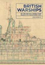 63318 - Roberts, J. - British Warships of the Second World War detailed in the original builder's plans