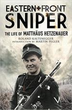 63322 - Kaltenegger, R. - Eastern Front Sniper. The Life of Matthaeus Hetzenauer