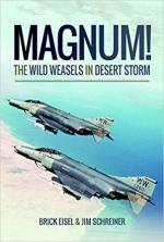 63328 - Eisel-Schreiner, B.R.-J.A. - Magnum! The Wild Weasels in Desert Storm
