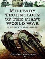 63329 - Fleischer, W. - Military Technology of World War One. Developement, use and consequences