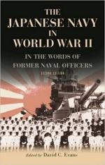 63337 - Evans, D.C. - Japanese Navy in World War II. In the Words of former Japanese Naval Officers (The)