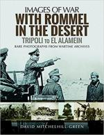 63345 - Mitchelhill Green, D. - Images of War. With Rommel in the Desert. Tripoli to El Alamein