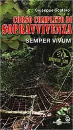 63357 - Scafaro, G. - Semper Vivum. Corso completo di sopravvivenza.