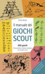 63367 - Grieco, A. - Manuale dei giochi Scout - 660 giochi (Il)
