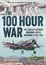 63386 - Overall-Hagedorn, M.-D. - 100 hours war. The Conflict between Honduras and El Salvador in July 1969