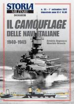 63389 - Bagnasco - Brescia, E.- M. - Camouflage delle navi italiane 1940-1945 (Il) - Storia Militare Dossier 33