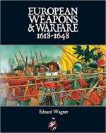 63402 - Wagner, E. - European Weapons and Warfare 1618-1648
