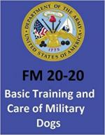 63407 - US Army,  - FM 20-20 Basic Training and Care of Military Dogs