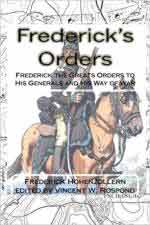 63408 - Rospond, V.W. cur - Frederick's Orders. Frederick the Great's Orders to His Generals and His Way of War