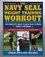 63418 - Smith, S. - Navy Seal Weight Training Workout. The Complete Guide to Navy Seal Fitness Phase 2 Program