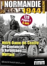 63423 - AAVV,  - Normandie 1944 Magazine 25: Notre-Dame-de-Cenilly