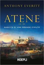 63434 - Everitt, A. - Atene. Nascita di una grande civilta'