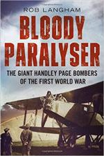 63436 - Langham, R. - Bloody Paralyser. The Giant Handley Page Bombers of the First World War