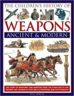 63440 - Fowler, W. - Children's History of Weapons. Ancient and Modern (The)