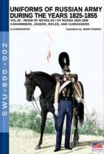 63458 - Viskovatov, A.V. - Uniforms of Russian Army during the years 1825-1855 Vol 2  Reign of Nicholas I Emperor of Russia 1825-1855: Carabiniers, Jaegers, Rifles, and Cuirassiers