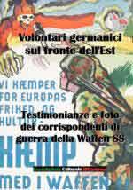 63462 - Afiero, M. - Volontari germanici sul fronte dell'est