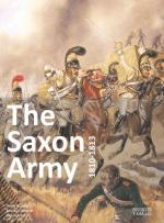 63472 - Gaertner-Stein-Bunde, M.-M.-P. - Saxon Army 1810-1813 (The)