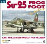 63475 - Janousek, Koran, Soukop, M.-F.-P. - Present Aircraft 19: Su-25 Frogfoot in detail. Soviet attacker Su-25K Frogfoot fully uncovered
