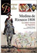63505 - Stampa-Vela, L.-F. - Guerreros y Batallas 121: Medina de Rio Seco 1808. La esteril victoria de Napoleon