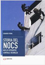 63512 - Perna, E. - Storia del NOCS Nucleo Operativo Centrale Sicurezza