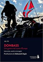63534 - AAVV,  - Donbass. Una guerra nel cuore dell'Europa. Interviste, analisi e immagini