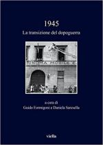 63535 - Formigoni-Saresella, G.-D. cur - 1945. La transizione del dopoguerra