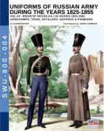63541 - Viskovatov, A.V. - Uniforms of Russian Army during the years 1825-1855 Vol 4  Reign of Nicholas I Emperor of Russia 1825-1855: Gendarmes, Train, Artillery, Sappers and Pioneers