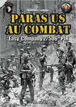 63563 - Longue, M. - Paras US au combat. Easy Company 2/506th PIR