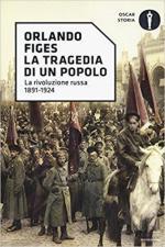 63569 - Figes, O. - Tragedia di un popolo. La rivoluzione russa 1891-1924 (La)