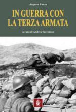 63580 - Vanzo-Saccoman (Cur.), A.-A. - In guerra con la Terza Armata