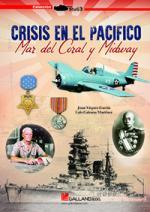 63587 - Vazquez Garcia, J. - Crisis en el Pacifico. Mar del Coral y Midway