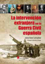 63591 - Salas Larrazabal, J. - Intervencion extranjera en la Guerra Civil (La)