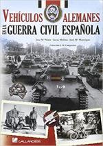63593 - Mata Duaso-Molina Franco-Manrique, J.M.-L.-J.M. - Vehiculos alemanes en la Guerra Civil espanola