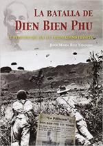 63595 - Ruiz Vidondo, J.M. - Batalla de Dien Bien Phu. El principio del fin del colonialismo frances (La)