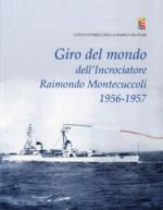 63597 - Marina Militare, Uff. Storico - Giro del mondo dell'Incrociatore Raimondo Montecuccoli 1956-1957