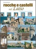 63598 - AAVV,  - Rocche e castelli nel Lazio Vol 2: Via Casilina e via Cassia