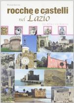 63599 - AAVV,  - Rocche e castelli nel Lazio Vol 1: Via Appia e via Aurelia