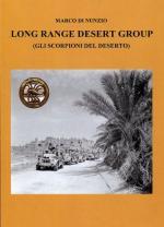 63612 - Di Nunzio, M. - Long Range Desert Group. Gli scorpioni del Deserto