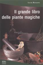 63613 - Rangoni, L. - Grande libro delle piante magiche (Il)